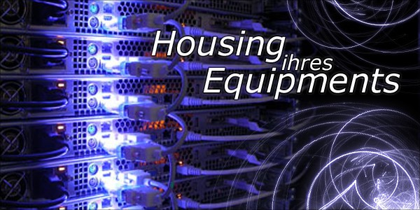 Housing ihres Equipments